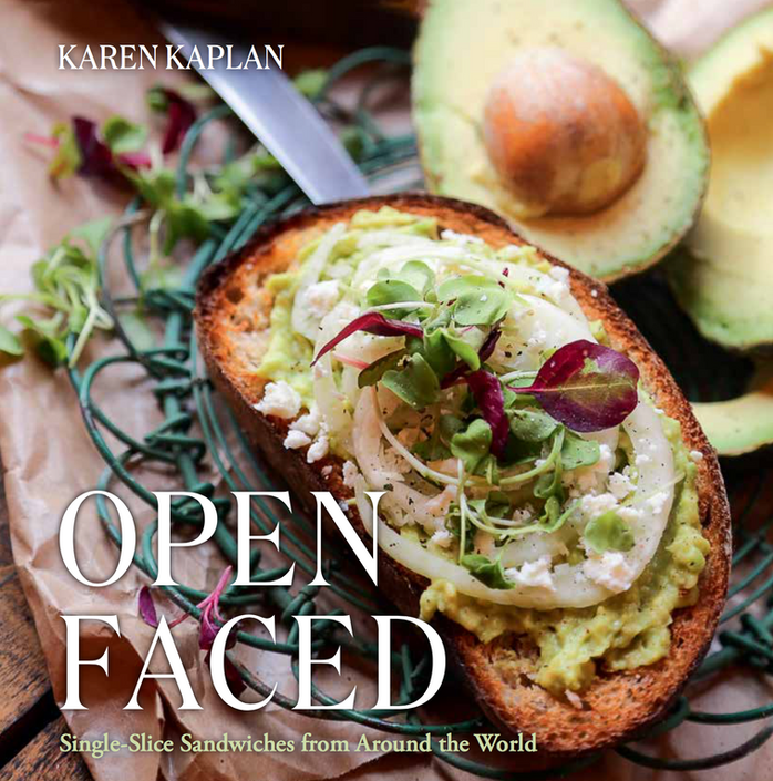 """My New Book! """"OPEN FACED: Single-Slice Sandwiches from Around the World"""""""