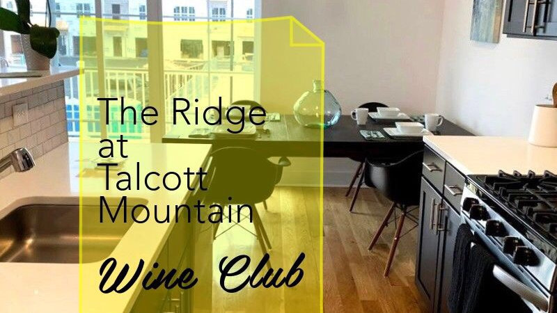 The Ridge at Talcott Mountain Wine Club