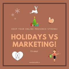 How to Market your Business with the Holidays around the Corner!