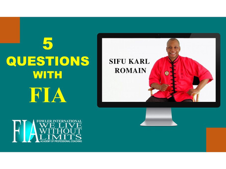 5 Questions with FIA featuring Sifu Karl Romain