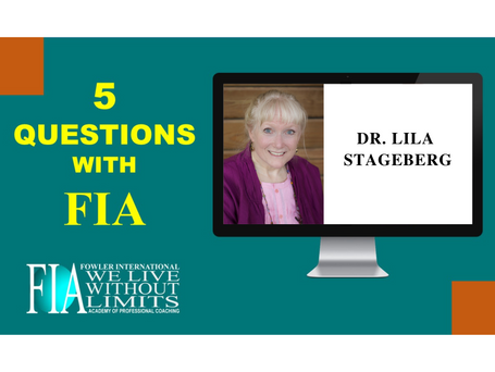 5 Questions for FIA with Dr. Lila Stageberg