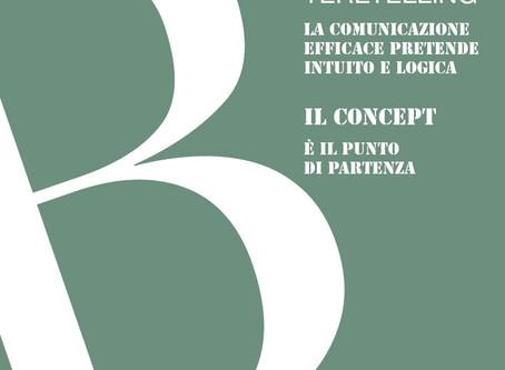 In comunicazione la dispersione è un rischio reale: ci vuole un concept.
