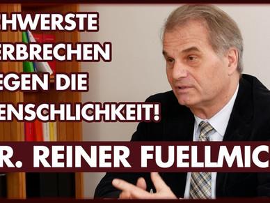 Dr. Reiner Fuellmich: Schwerste Verbrechen gegen die Menschlichkeit.