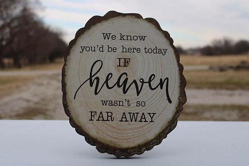 Heaven Wood Sign