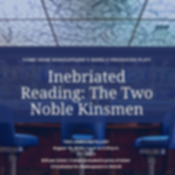 Inebriated Reading_ The Two Knoble Kinsm