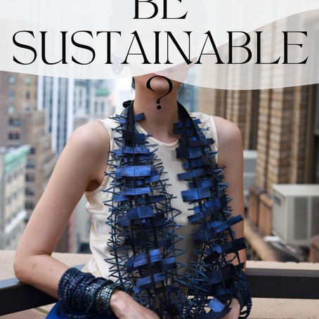 Can Fashion be Sustainable?-