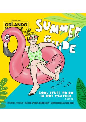 Orlando Weekly Summer Guide