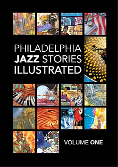 Philadelphia Jazz Stories Illustrated