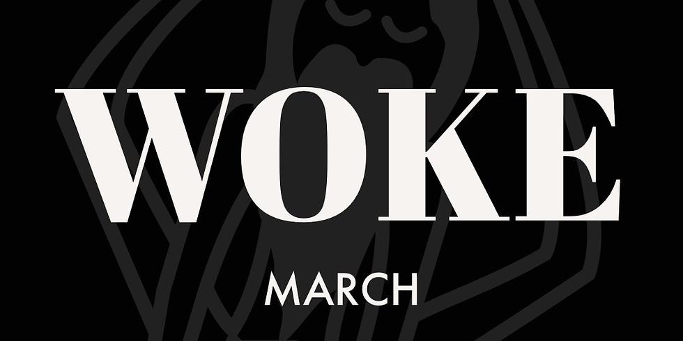 WOKE - March