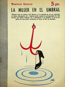 La mujer en el umbral / Warwick Deeping (5 de agosto, 1956)