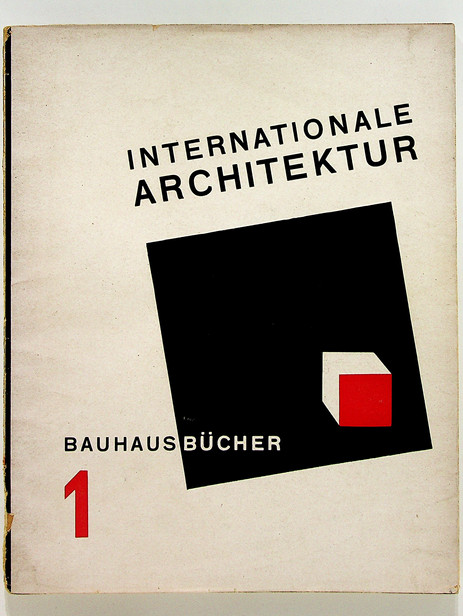 1. Walter Gropius. Internationale Architektur, 1925