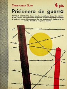 Prisionero de guerra / Christopher Bush (18 de julio, 1954)