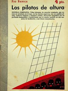 Los pilotos de altura / Pío Baroja (19 de junio, 1955)