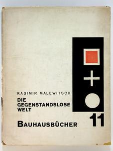 11. Kazimir Malevich. Die Gegenstandslose Welt, 1927
