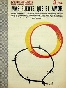 Más fuerte que el amor / Jacinto Benavente (4 de mayo, 1952)