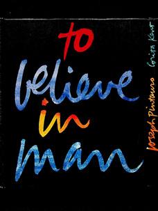 Joseph Pintauro. To believe in man (1970)