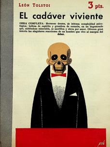 El cadáver viviente / León Tolstoi (28 de abril, 1957)