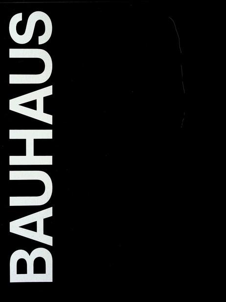 The Bauhaus (1969)