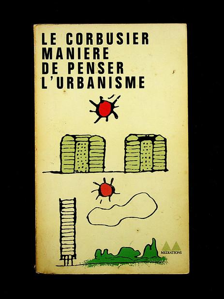Manière de penser l'urbanisme (1963)