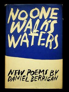 Daniel Berrigan. No one walks waters (1966)