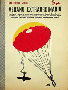 Verano extraordinario / Sir Philip Gibbs (29 de marzo, 1953)