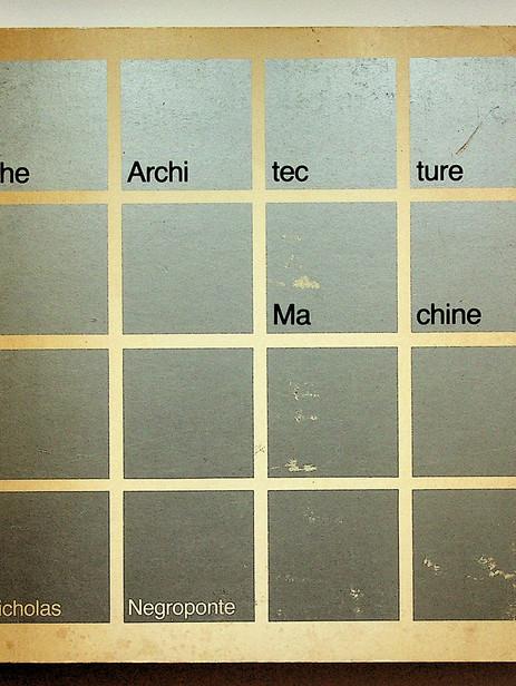 The architecture machine (1970)
