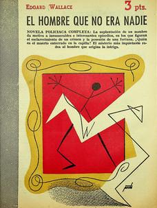El hombre que no era nadie / Edgard Wallace (25 de noviembre, 1956)