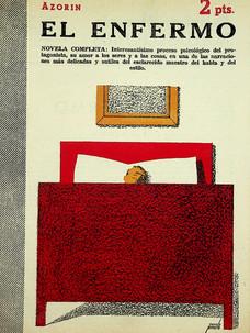El enfermo / Azorín (31 de julio, 1955)