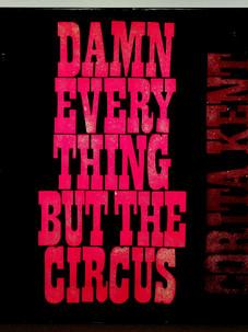 Damn everything but the circus (1970)