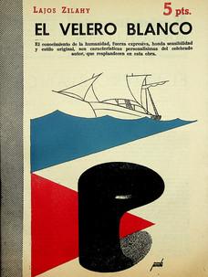 El velero blanco / Lajos Zilahy (17 de febrero, 1957)