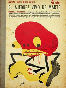 El ajedrez vivo de Marte / Edgar Rice Burroghs (20 de junio, 1950)