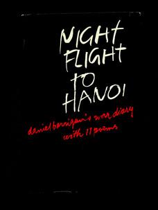 Daniel Berrigan. Night flight to Hanoi (1968)