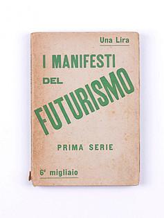 I Manifesti del futurismo (1914)