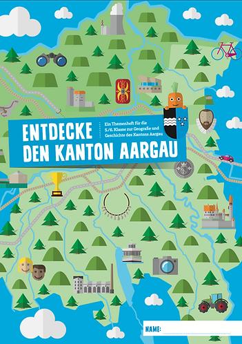 Themenheft «Entdecke den Kanton Aargau»