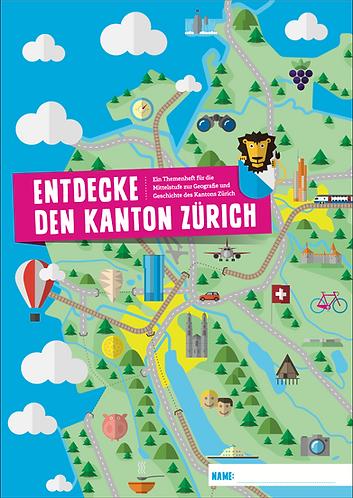 Themenheft «Entdecke den Kanton Zürich»