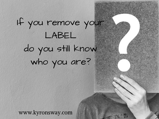 Labels Restrict Your Ability To Be Who You Actually Are