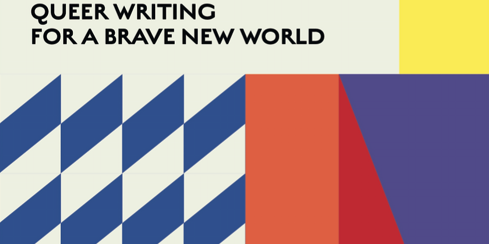 Chapbook Launch : Queer Writing for a Brave New World