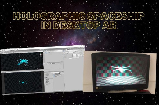 How to Make Holographic Spaceship in 5 Steps in Desktop AR