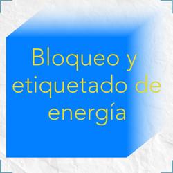 bloqueo y etiquetado de energia