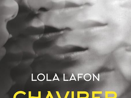 Se laisser enivrer, emporter; Chavirer par Lola Lafon