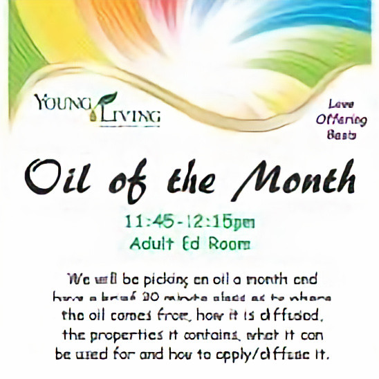 Oil of the Month, Sundays in Batavia at Unity of Fox Valley