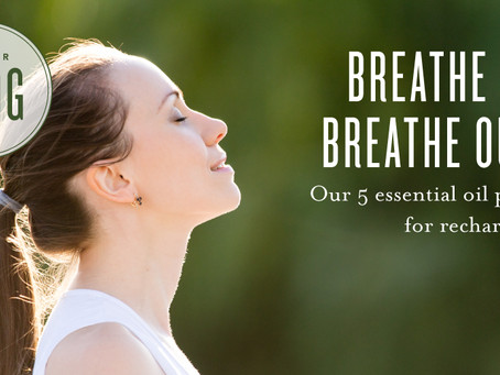 Breathe in; breathe out: Our 5 essential oil picks for recharging