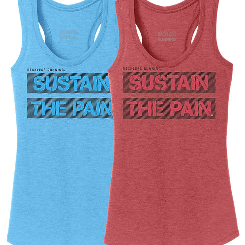 'SUSTAIN THE PAIN' Ladies Triblend Tank