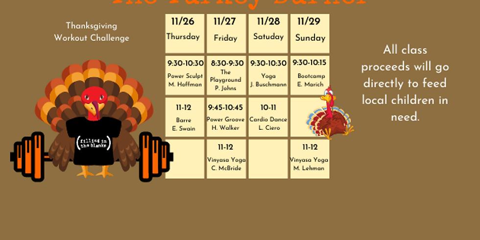 Turkey Burner - Fitness Weekend!