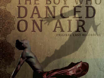 BROADWAY RECORDS ANNOUNCES THE BOY WHO DANCED ON AIR (ORIGINAL CAST RECORDING)