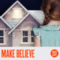 MAKE BELIEVE Key Art.jpg