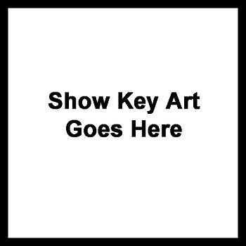 Show Art Goes Here.png