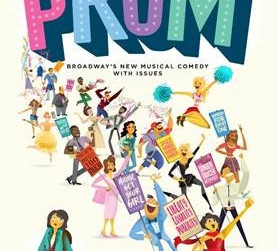 BROADWAY'S NEW MUSICAL COMEDY THE PROM BEGINS PERFORMANCES TOMORROW, TUESDAY, OCTOBER 23, 2018,
