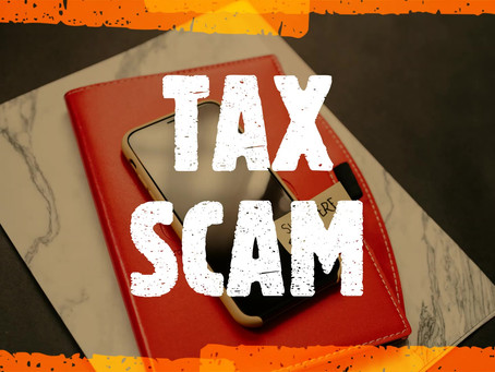 Be aware of the tax refund scam