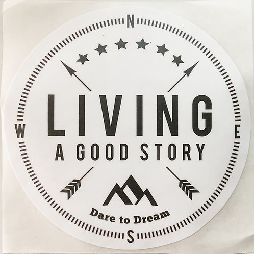 Living a Good Story Sticker